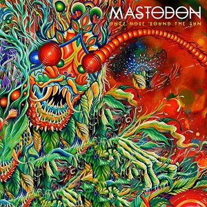 Mastodon-OnceMoreRoundtheSun
